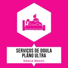 Plano Ultra - Doula Brasil
