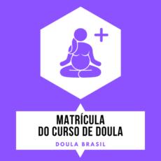 Matricula Curso de Doula - Doula Brasil